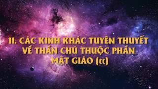Kinh MTPGTHYL_Chương III: Phần II. Các Kinh Khác Tuyên Thuyết về Thần Chú thuộc phần Mật Giáo(2)