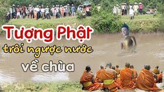 Kì bí Tượng Phật trôi ngược dòng nước về chùa Đại Thọ Vĩnh Long