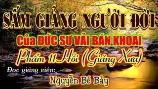 Sấm Giảng Người Đời của Đức SƯ VẢI BÁN KHOAI - ĐGV: Nguyễn Bé Bảy