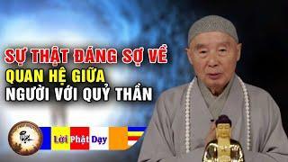 Sự Thật Đáng Sợ Về Quan Hệ Giữa Người Với Quỷ Thần - Pháp Sư Tịnh Không | Phật Pháp Nhiệm Màu