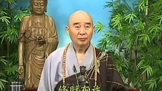 Tập 115 - (HQ) Kinh Đại Thừa Vô Lượng Thọ - Pháp sư Tịnh Không chủ giảng -  cẩn dịch cư sĩ Vọng Tây