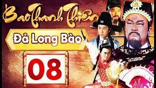 Phim Hay 2018 | Bao Thanh Thiên  - Tập 08 | PhimTV