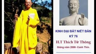 H T Thích Từ Thông - Kinh Đại Bát Niết Bàn - Kỳ 76