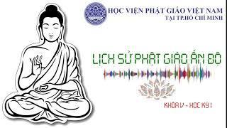Bài 18 – Phật giáo Mật tông ở Ấn Độ [Phần 02]