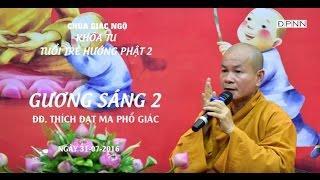 Gương sáng 02: ĐĐ. Thích Đạt Ma Phổ Giác 31-07-2016