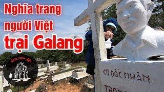 Nghĩa trang người Việt trong trại tị nạn Galang [Indonesia 3]