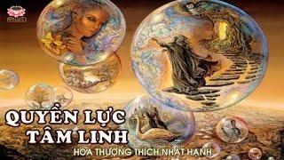 Sách Nói Phật Giáo - Quyền Lực Tâm Linh - Hòa Thượng  Thích Nhất Hạnh