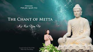 tụng niệm rải tâm từ- phụ đề pali-việt (The chant of metta)