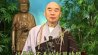 Tập 147 - (HQ) Kinh Đại Thừa Vô Lượng Thọ - Pháp sư Tịnh Không chủ giảng -  cẩn dịch cư sĩ Vọng Tây