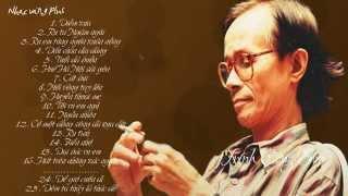 Những Tình Khúc Bất Hủ Của Nhạc Sĩ Trịnh Công Sơn