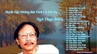 Nhạc sĩ Ngô Thụy Miên - Những sáng tác bất hủ