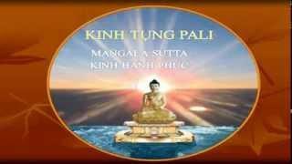 Kinh: HẠNH PHÚC HIỆN TẠI & VỊ LAI (Mangala Sutta)