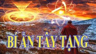 Phim hay Phật giáo BÍ ẨN TÂY TẠNG, Thế giới tâm linh huyền bí