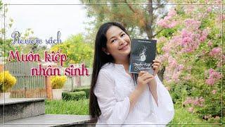 Quỳnh's Share #25: Review sách Muôn kiếp nhân sinh - QHLD #84