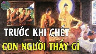 Vì Sao Người Qua Đời Phải Che Mặt Bằng Vải Trắng và Phải Trông Nom Qua Đêm? #MỚI - Đạo Phật VN