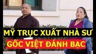 Trục xuất nhà sư Việt chơi bạc ở Mỹ