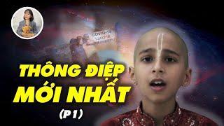 Thông điệp mới nhất từ cậu bé Ấn Độ (P1)·: Thế giới quá khứ, hiện tại và tương lai 2019-2022