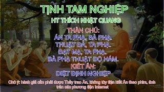 Mật tông căn bản - HT Thích Nhật Quang - [Thực hành] Tịnh Tam Nghiệp