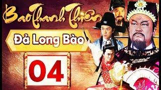 Phim Hay 2018 | Bao Thanh Thiên  - Tập 04 | PhimTV