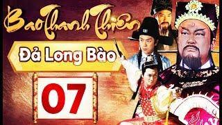 Phim Hay 2018 | Bao Thanh Thiên  - Tập 07 | PhimTV