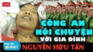 Công an Vĩnh Long nói chuyện với gđ Nguyễn Hữu Tấn - chết với vết cắt lìa cổ trong đồn CA Vĩnh Long