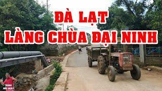 Dalat 15/07 2020 Cuộc Sống Đà Lạt Ngày Nay | Làng Chùa Đại Ninh Lâm Đồng
