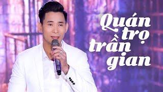 Quán Trọ Trần Gian - Đăng Anh | Giọng Ca Nam Trầm Ấm Hát Trữ Tình Đặc Biệt Hay