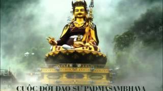 Cuộc Đời Đạo Sư Tây Tạng _ PADMASAMBHAVA (Liên Hoa Sinh)