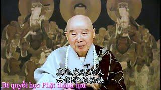 TĐ:3400- Bí quyết học Phật thành tựu