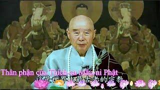 TĐ:2182-Thân phận của Thích-ca Mâu-ni Phật