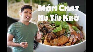 Nấu Ăn Chay: Hủ Tíu Khô