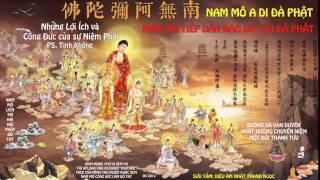 Những Lợi Ích và Công Đức của sự Niệm Phật