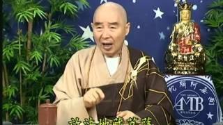 Kinh Địa Tạng Bồ Tát Bổn Nguyện, tập 19 - Pháp Sư Tịnh Không