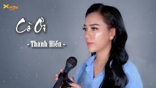 CÒ ƠI - THANH HIỀN (COVER)