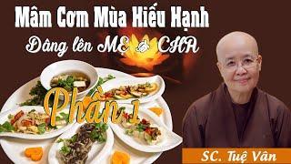 Sư cô Tuệ Vân hướng dẫn làm Mâm Cơm mùa HIẾU HẠNH | Phần 1: Gỏi Nấm Hoàng Kim & Canh Rong Biển
