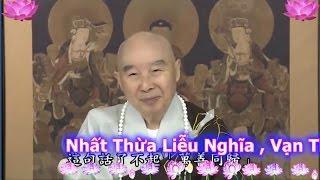 TĐ:001- Nhất Thừa Liễu Nghĩa , Vạn Thiện Đồng Quy