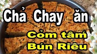 VEGAN FOOD chả chay ĐẬM ĐÀ ăn cỏm tấm bánh mì bún riêu- Steamed Meatloaf Recipe quickdowithmi