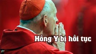 Phóng sự đặc biệt về vị Hồng Y bị Tòa Thánh buộc hồi tục