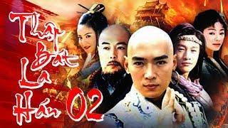 Phim Kiếm Hiệp Hay Nhất 2018 | THẬP BÁT LA HÁN - Tập 2 | Film4K