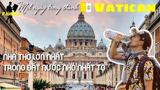 Viếng thành Vatican - Kỳ ảo Vương Cung Thánh Đường/ Thánh Phêrô
