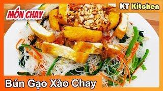 BÚN GẠO XÀO CHAY - MÓN CHAY | Không Dính Không Nhão | Vegan Stir Fried Noodles || KT Food