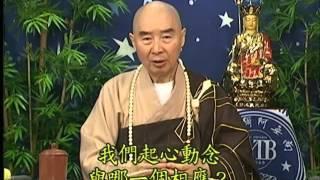 Kinh Địa Tạng Bồ Tát Bổn Nguyện, tập 26 - Pháp Sư Tịnh Không