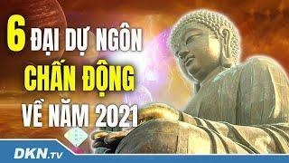 6 đại dự ngôn chấn động về năm 2021: Thảm họa nhân loại và con đường cứu rỗi