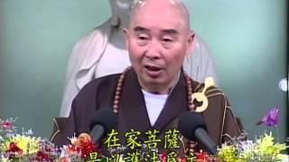 Tập 004 - (HQ) Kinh Đại Thừa Vô Lượng Thọ - Pháp sư Tịnh Không chủ giảng -  cẩn dịch cư sĩ Vọng Tây