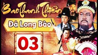 Phim Hay 2018 | Bao Thanh Thiên  - Tập 03 | PhimTV