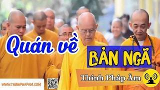 Phật Giáo - HT.Thích Từ Thông Thuyết Pháp ● Quán về bản ngã (Rất hay) - Phật Giáo 2017