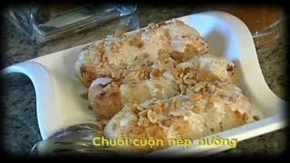 Chuoi Cuon Nep Nuong - Xuan Hong