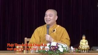 Phật thuyết Kinh Châu Báu - TT.Thích Huyền Châu