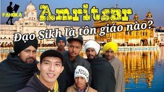 Vùng đất của những đàn ông tóc dài không bao giờ cắt/ ngôi đền vàng đạo Sikh
