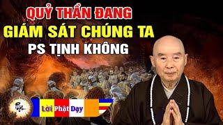 Quỷ Thần giám sát nhất cử nhất động của chúng ta - Pháp Sư Tịnh Không | Phật Pháp Nhiệm Màu